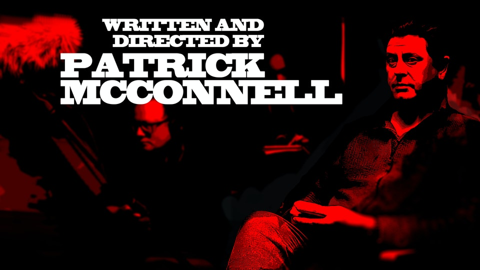 Patrick McConnell - Director / Writer