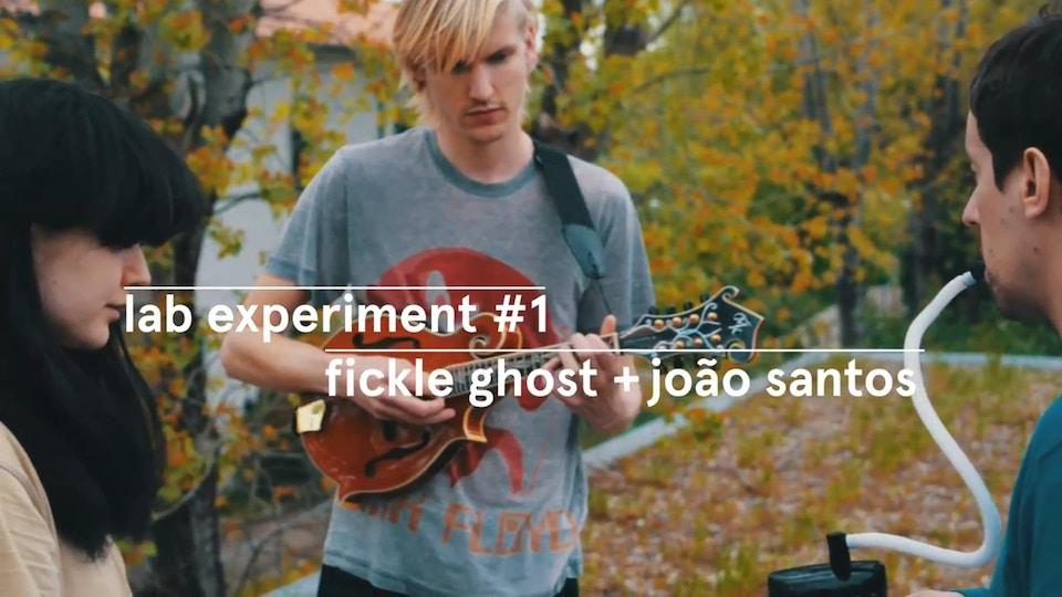 WESTWAY LAB FESTIVAL - Fickle Ghost + João Santos (lab experiment #1)