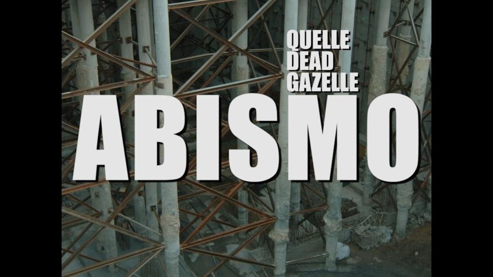 "Duarte Domingos - Quelle Dead Gazelle ""Abismo"""