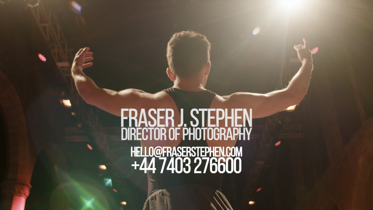 Fraser Stephen - Director Of Photography - Reel