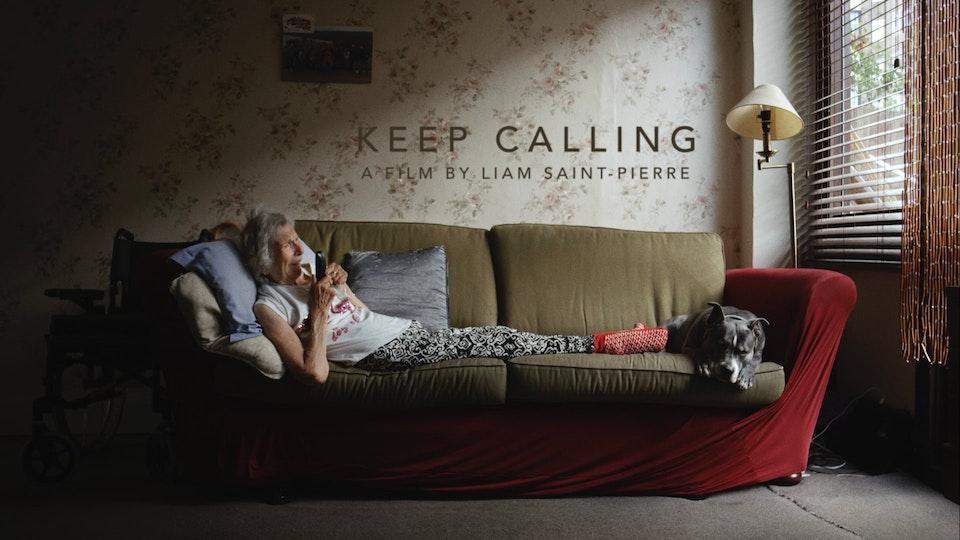 KEEP CALLING - DOCUMENTARY