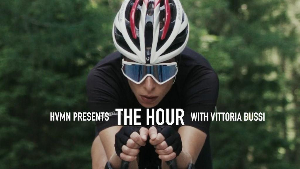 HVMN // Vittoria Bussi's Hour