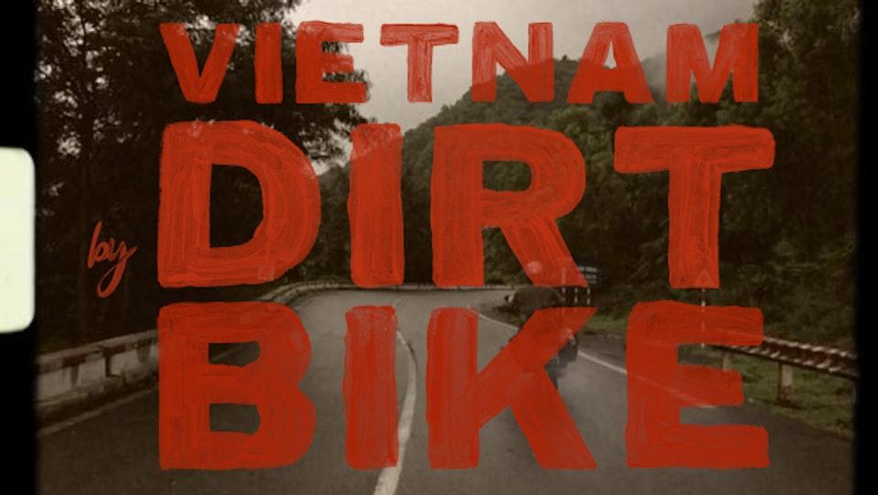Vietnam by Dirtbike (2013) vbd2