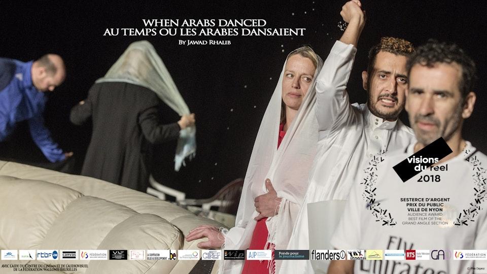 AU TEMPS OU LES ARABES DANSAEINT /                                                                              WHEN ARABS DANCED
