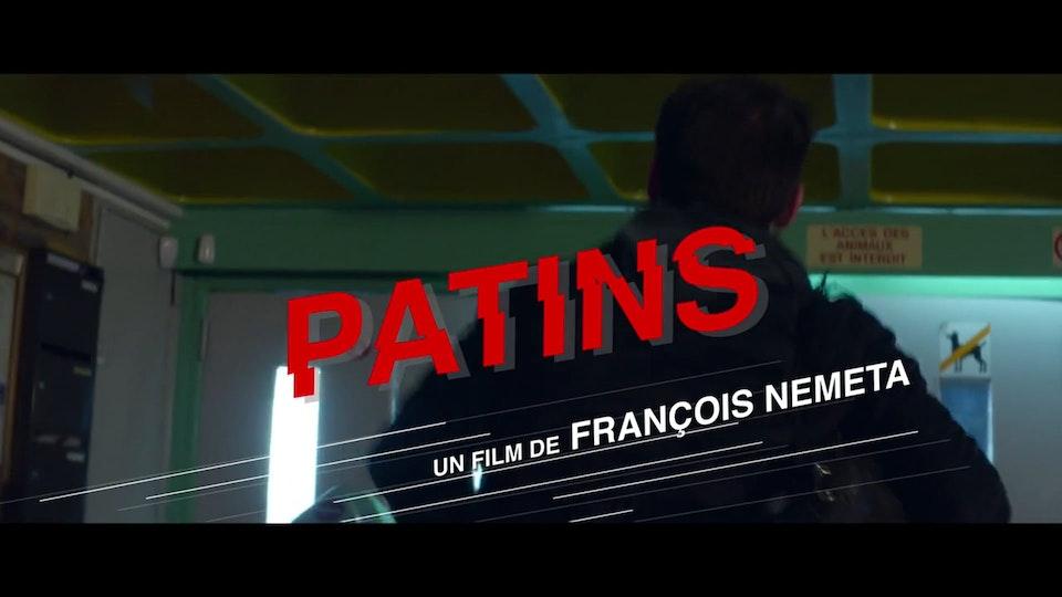 Patins • Teaser François Nemeta • Patin • Teaser