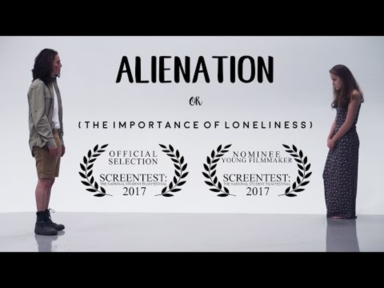 Alienation or (The Importance of Loneliness) - A Short Film