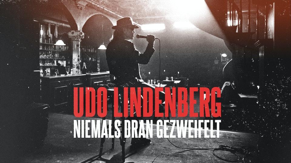 Udo Lindenberg - Niemals Dran Gezweifelt - Music Video