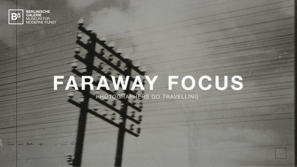 Faraway Focus