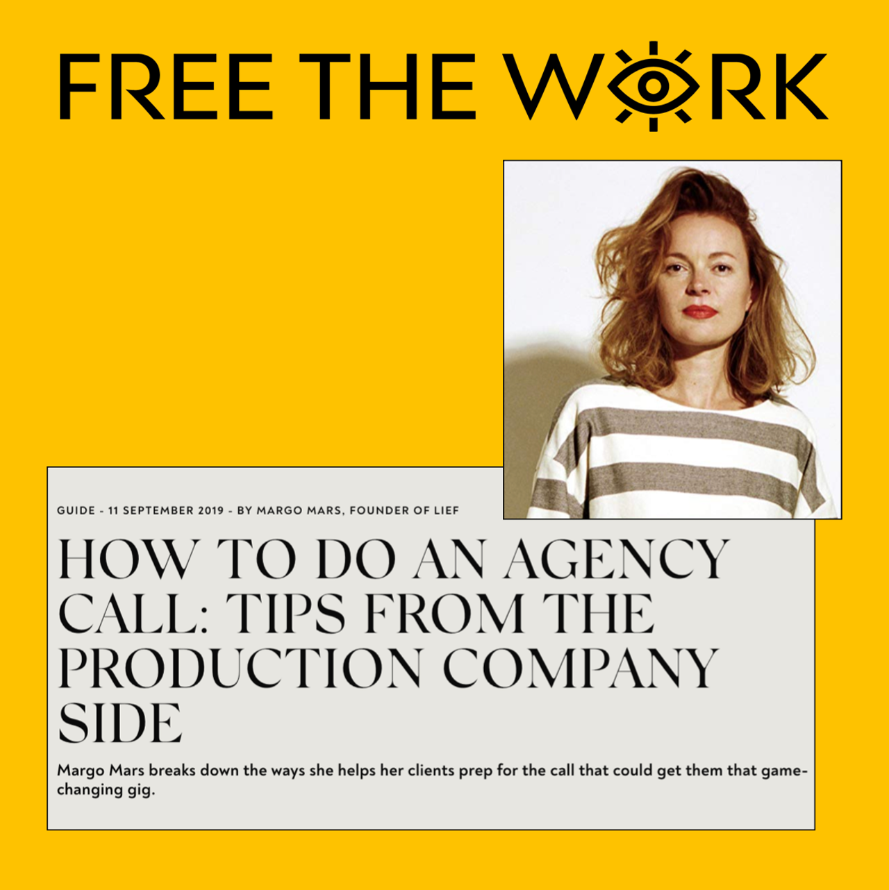 'How to do an agency call' a guide by Margo Mars on FREE THE WORK