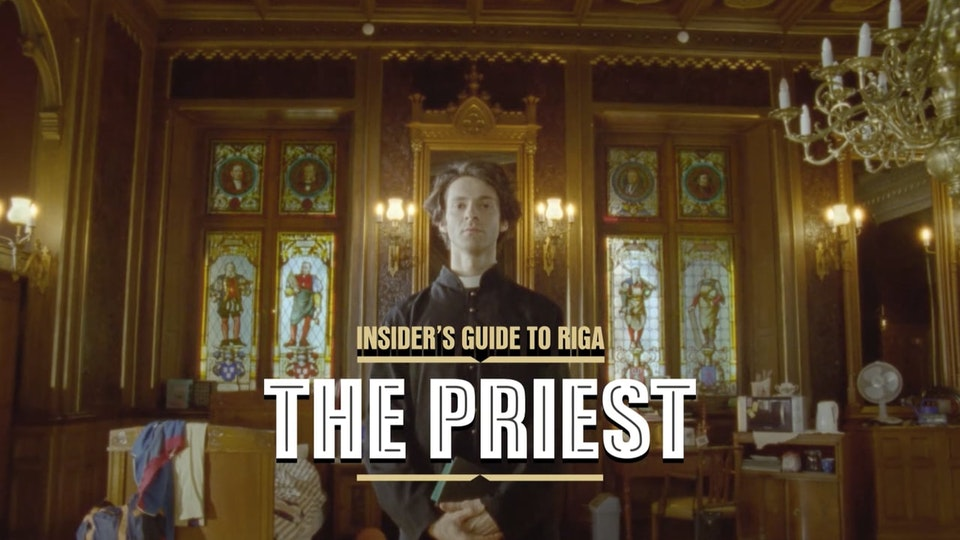 "Insiders guide to Riga ""The Priest"""