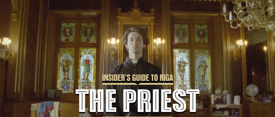 """Insiders guide to Riga """"The Priest"""""""