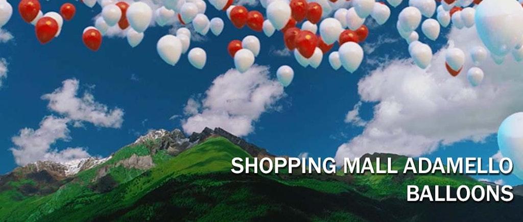 Balloons / Adamello Mall