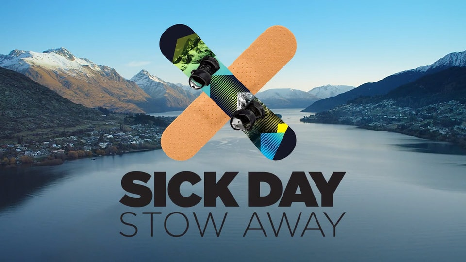 Destination Queenstown - Sick Day Stow Away