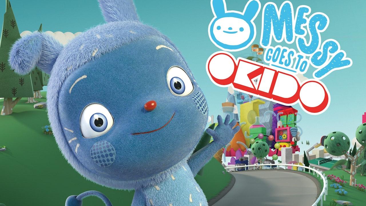 Messy Goes To Okido Season 1 & 2