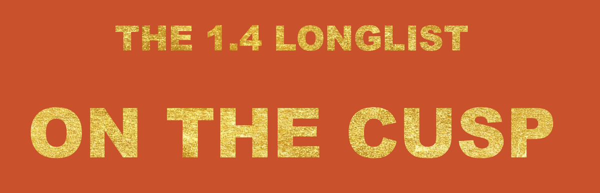 Easy 8 - Longlist 'On The Cusp'