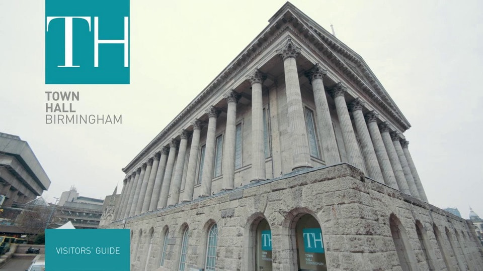 Birmingham Town Hall Visitors Guide