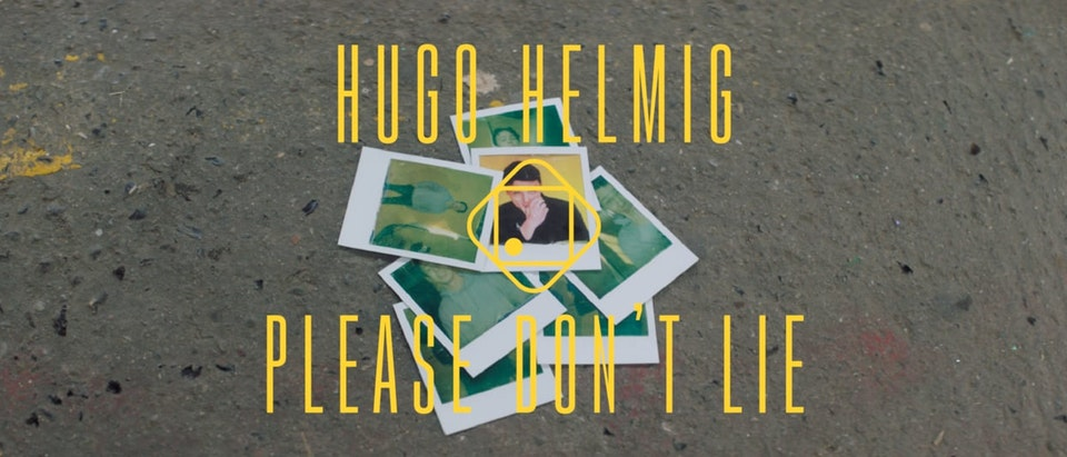 "Hugo Helmig - ""Please Don't Lie"""