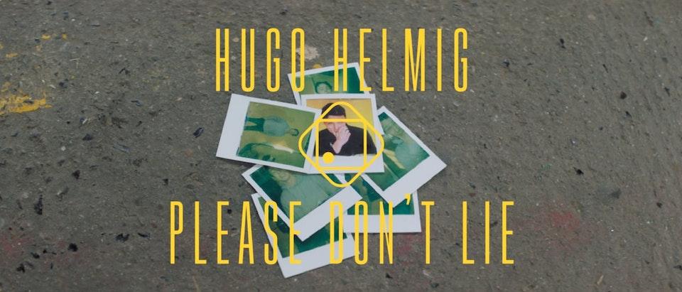 "Hugo Helmig - ""Please Don't Lie"""