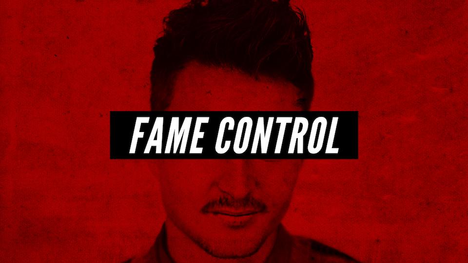 #FameControl