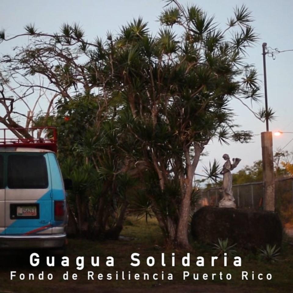 Guagua Solidaria // Solidarity Bus Guagua Solidaria de El Fondo de la Resiliencia de Puerto Rico