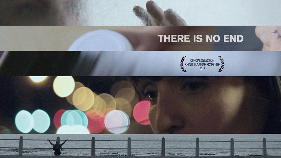 There is No End // Short Film