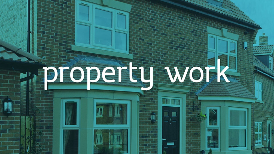 Property work