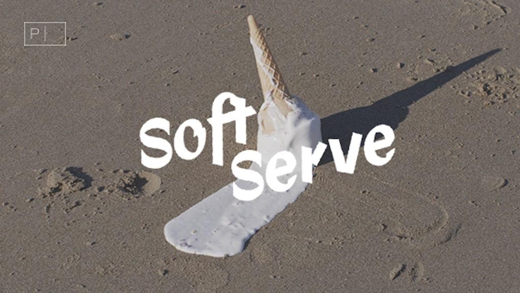 Soft Serve