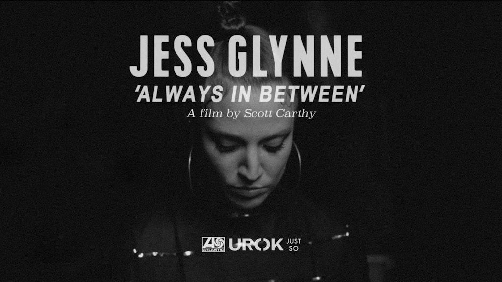 Jess Glynne: Always In Between