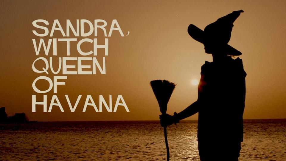The Witch Queen of Havana