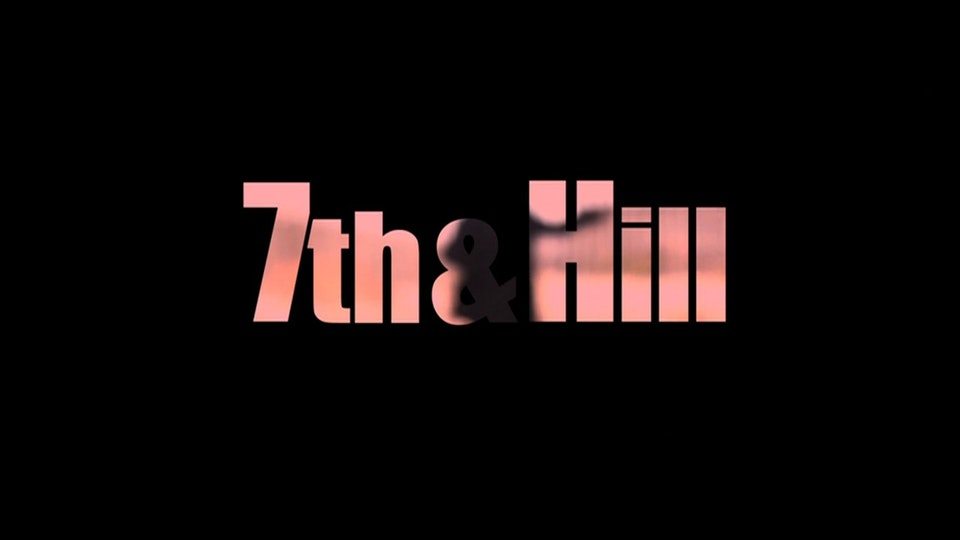 7th&Hill: documentary