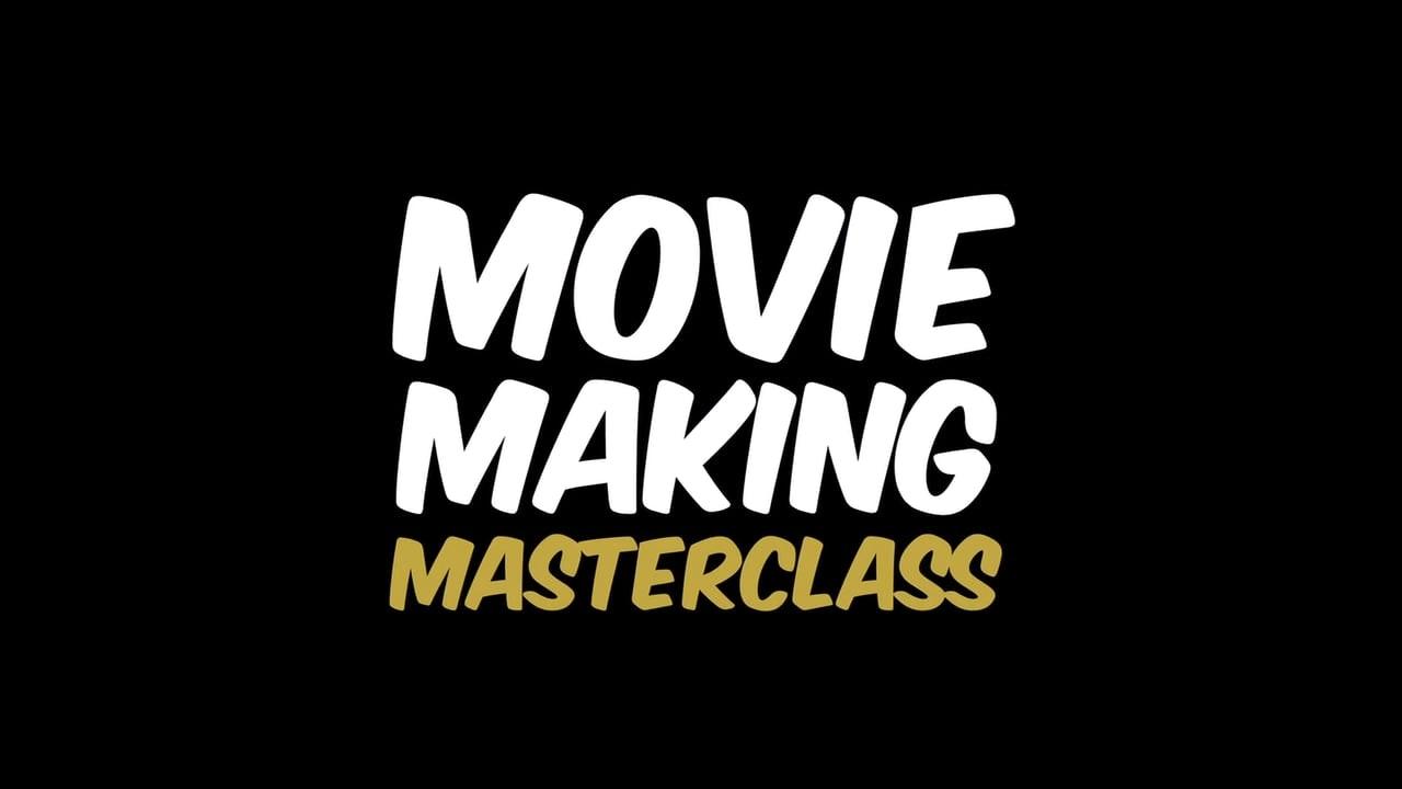 Movie Making Masterclass