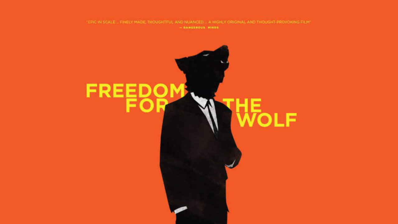 FREEDOM FOR THE WOLF - Poster