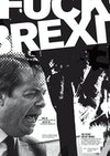Fuck the Tory Brexit, 12pp anti-fanzine — the voice of the robbed
