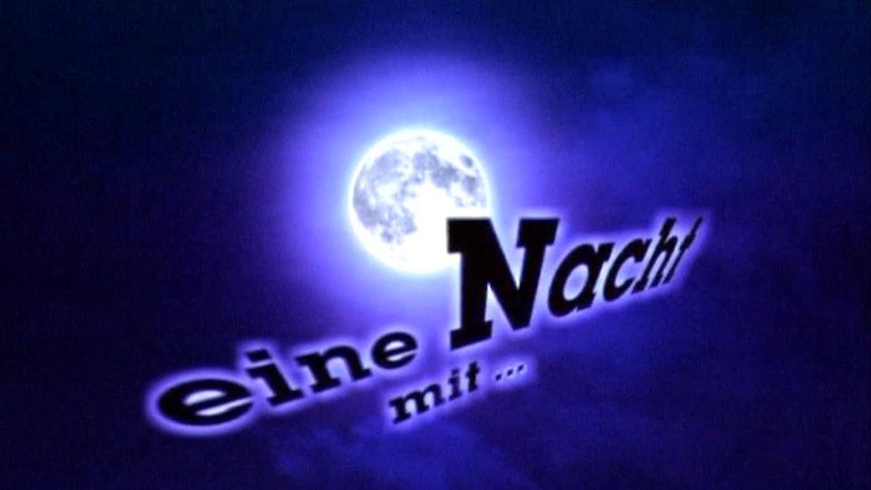 Eine Nacht mit...