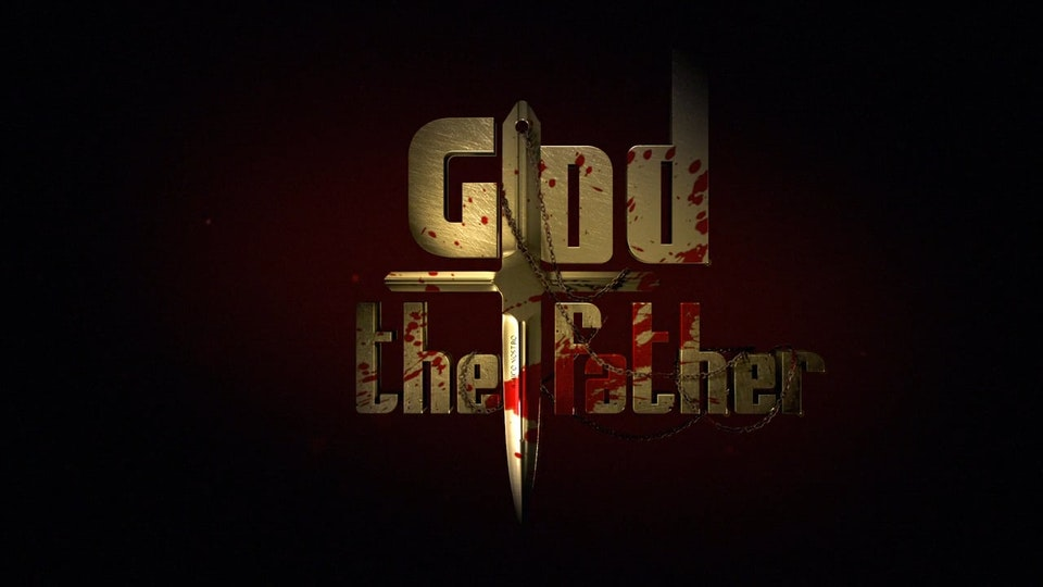 'GOD THE FATHER' Trailer