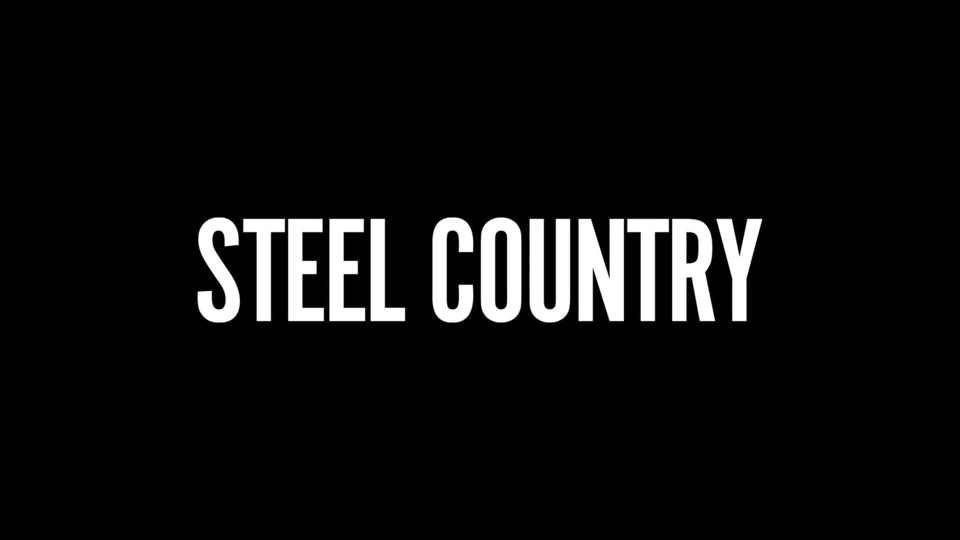 STEEL COUNTRY - Trailer