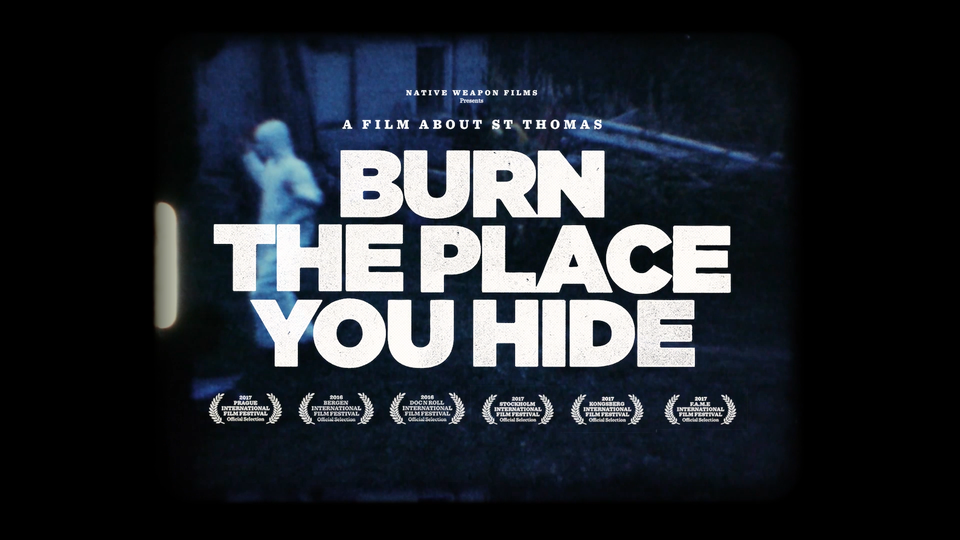 BURN THE PLACE YOU HIDE