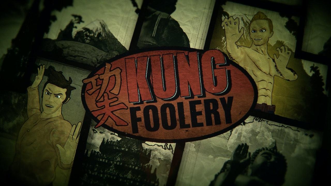 Kung Foolery -