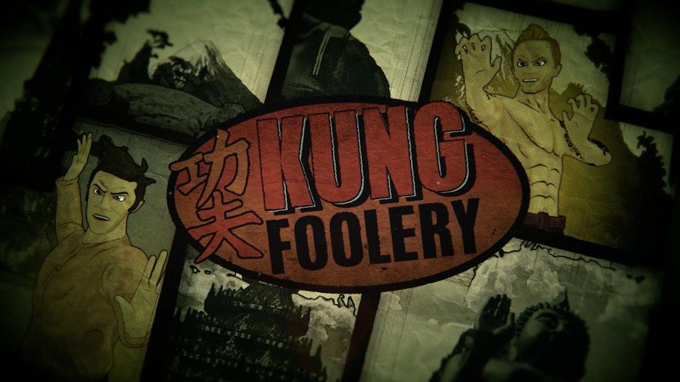 Kung Foolery