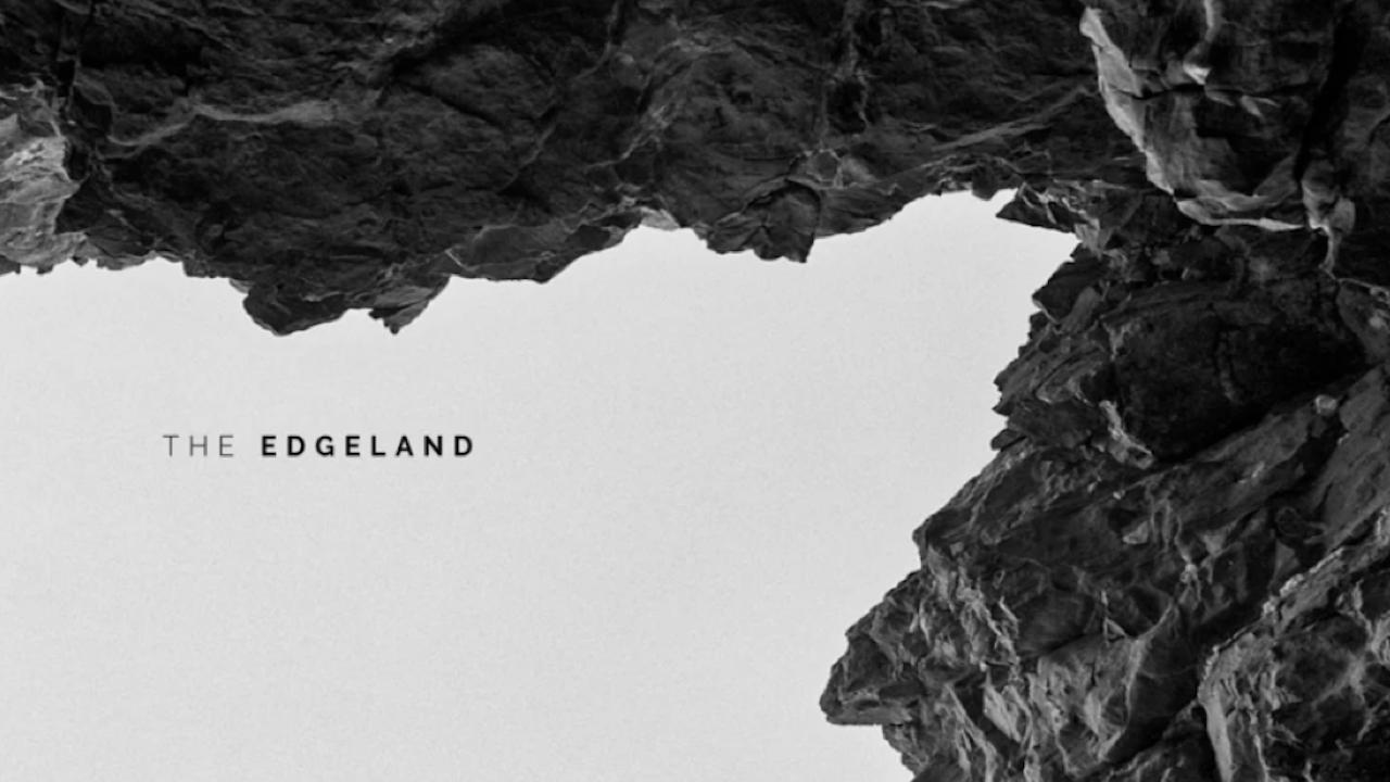 The Edgeland