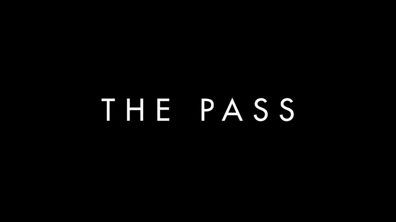 Ben Williams / The Pass / Feature Trailer