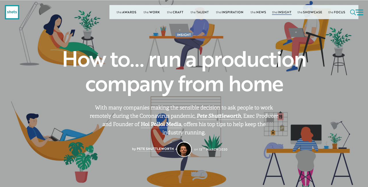 HOW TO RUN A PRODUCTION COMPANY FROM HOME - SHOTS