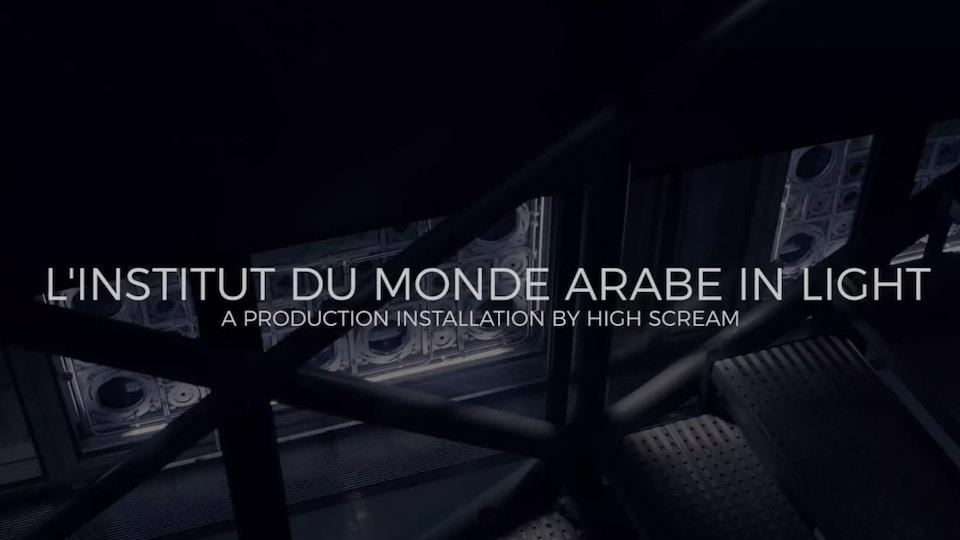 L'INSTITUT DU MONDE ARABE IN LIGHT