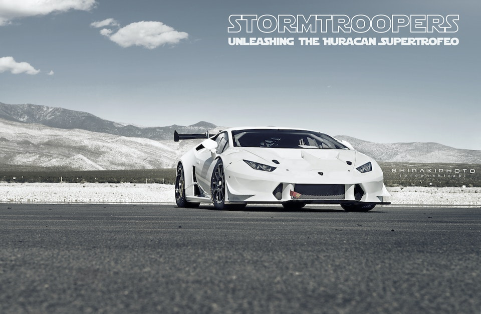 SHIRAKIPHOTO & DESIGN LLC - STORMTROOPERS: Unleashing the Huracan SuperTrofeo